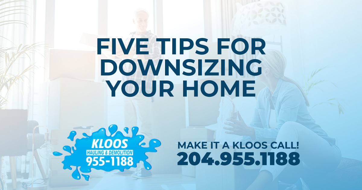 Five Tips To Downsizing Your Home Downsize Kloos Hauling Demolition